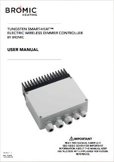 Bromic Tungsten SMART-HEAT Electric Wireless Dimmer Controller Manual